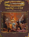 Sword and Fist: A Guidebook to Fighters and Monks (Dungeons & Dragons Accessory)