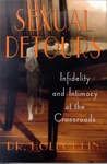 Sexual Detours: Infidelity and Intimacy at the Crossroads