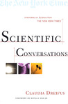Scientific Conversations: Interviews on Science from The New York Times