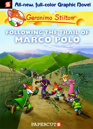 Following the Trail of Marco Polo by Geronimo Stilton