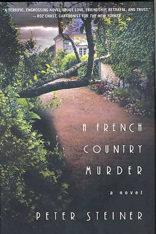 A French Country Murder by Peter Steiner