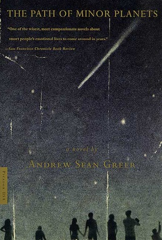The Path of Minor Planets by Andrew Sean Greer