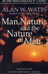 Man, Nature, and the Nature of Man