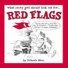 Red Flags: What Every Girl Should Look Out For