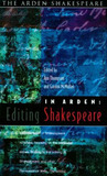 In Arden: Editing Shakespeare - Essays In Honour Of Richard Proudfoot