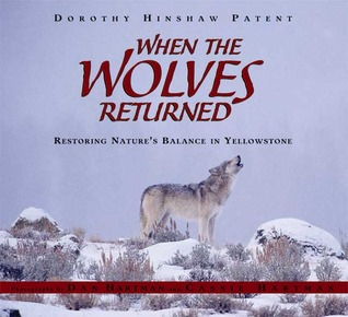When the Wolves Returned by Dorothy Hinshaw Patent