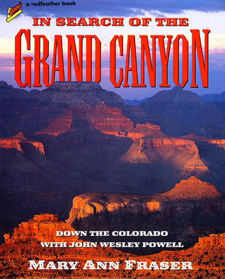 In Search of the Grand Canyon by Mary Ann Fraser