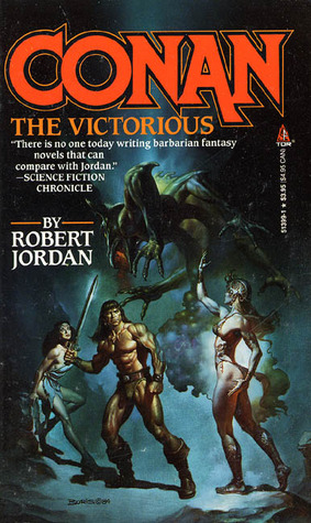 Conan the Victorious by Robert Jordan
