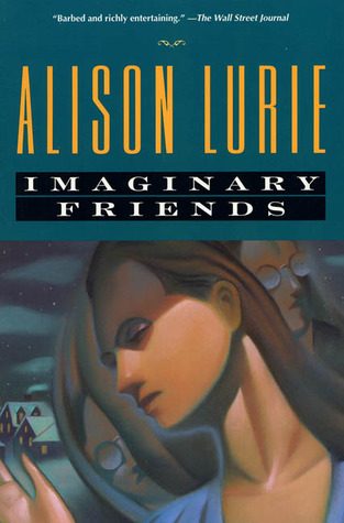 Imaginary Friends by Alison Lurie