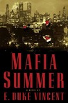 Mafia Summer: A Novel