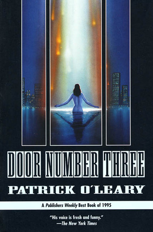Door Number Three by Patrick O'Leary