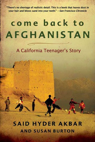 Come Back to Afghanistan by Said Hyder Akbar