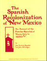 The Spanish Recolonization of New Mexico: An Account of the Families Recruited at Mexico City in 1693