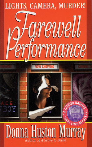 Farewell Performance (A Ginger Barnes Mystery, #6)