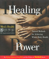 Healing Power: Natural Methods for Achieving Whole-Body Health