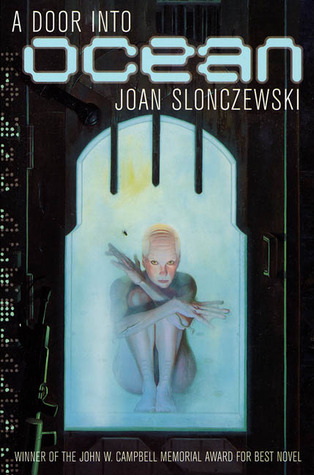 A Door Into Ocean by Joan Slonczewski