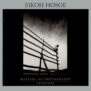 Eikoh Hosoe: Masters of Photography Series