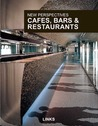 New Perspectives: Cafes, Bars And Restaurants (New Perspectives)