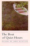 The Boat of Quiet Hours: Poems