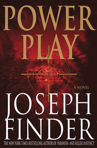 Power Play by Joseph Finder