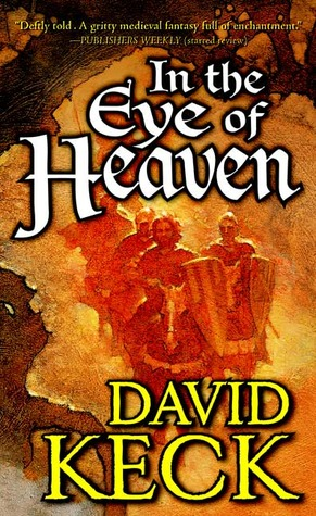 In the Eye of Heaven by David Keck