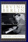 Irving Berlin by Edward Jablonski