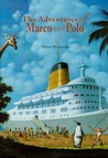 The Adventures of Marco and Polo by Dieter Wiesmüller