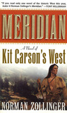 Meridian: A Novel of Kit Carson's West