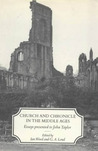 Church and Chronicle in the Middle Ages: Essays Presented to John Taylor