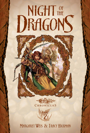 Night of the Dragons (Dragonlance: Chronicles Book 1, Part 2)