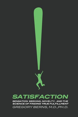 Satisfaction by Gregory Berns