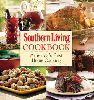 Southern Living Cookbook: America's Best Home Cooking