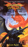 The Eve of the Maelstrom (Dragonlance: Dragons of a New Age, #3)