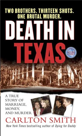 Death in Texas: A True Story of Marriage, Money, and Murder