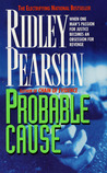 Probable Cause by Ridley Pearson