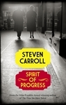 Spirit of Progress by Steven Carroll