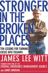 Stronger in the Broken Places: Nine Lessons for Turning Crisis into Triumph