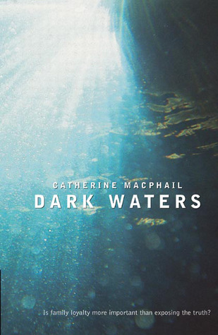 Dark Waters by Cathy MacPhail