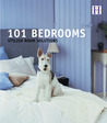 101 Bedrooms: Stylish Room Solutions