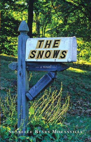 The Snows by Sharelle Byars Moranville