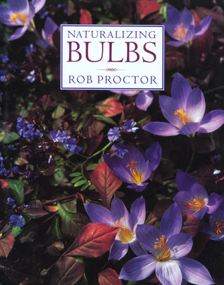 Naturalizing Bulbs by Rob Proctor