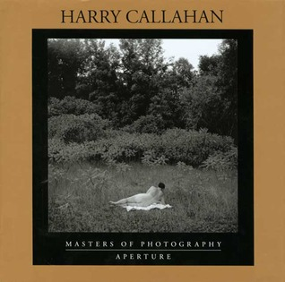 Harry Callahan: Masters of Photography Series