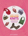 Very Easy Circular Knits: Simple Techniques and Step-By-Step Projects for the Well-Rounded Knitter