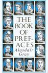 The Book of Prefaces: A Short History of Literate Thought in Words by Great Writers Of Four Nations From The 7th To The 20th Century