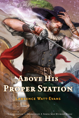 Above His Proper Station (The Fall of the Sorcerers #2)