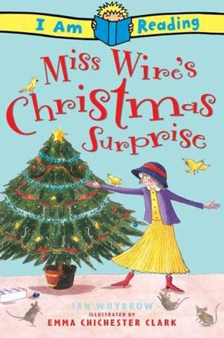 Miss Wire's Christmas Surprise