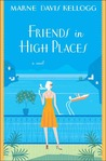 Friends in High Places (Kick Keswick, #4)