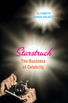 Starstruck: The Business of Celebrity
