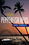 Pepperfish Keys (Barrett Raines, #4)