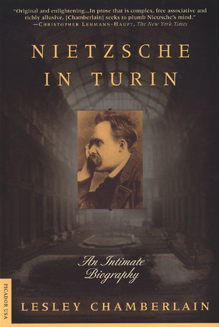 Nietzsche in Turin: An Intimate Biography